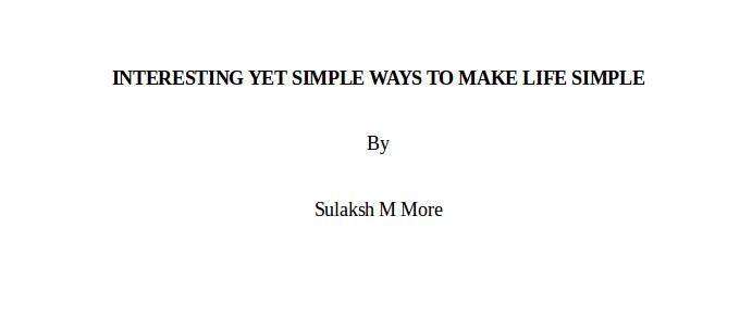 sulaksh_more_blog_june_21_INTERESTING_SIMPLE_WAYS_LIFE_SIMPLE